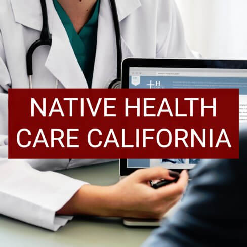 Native Health Care California